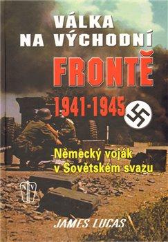 Válka na východní frontě 1941-1945