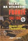 Obálka knihy Válka na východní frontě 1941-1945