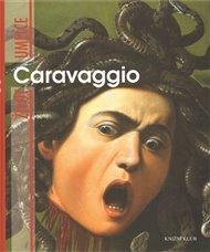 Život umělce: Caravaggio