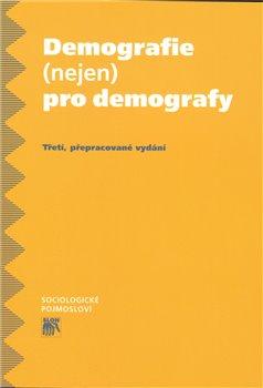 Obálka titulu Demografie (nejen) pro demografy
