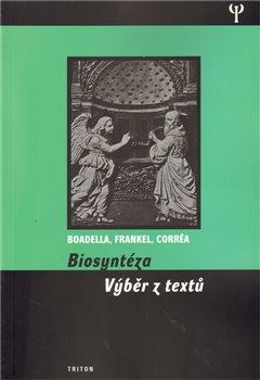 Obálka titulu Biosyntéza - výběr z textů