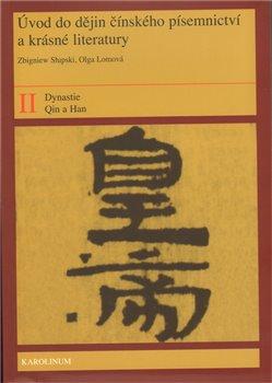 Obálka titulu Úvod do dějin čínského písemnictví a krásné literatury II. díl