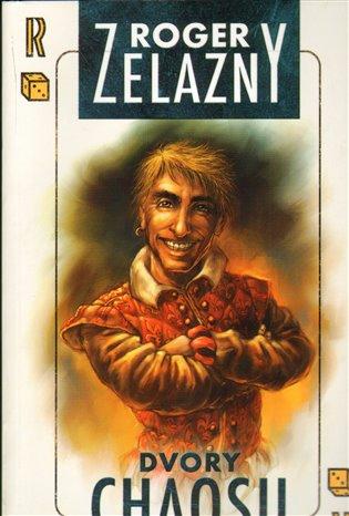 Dvory chaosu - Roger Zelazny   Booksquad.ink