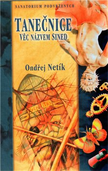 Obálka titulu Tanečnice: Věc jménem Sined