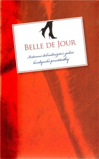 Intimní dobrodružství jedné londýnské prostitutky - Belle de Jour | Booksquad.ink