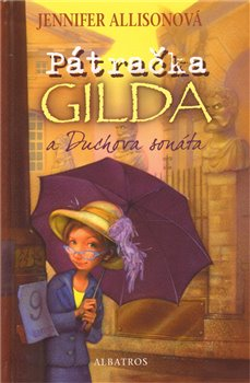 Obálka titulu Pátračka Gilda a Duchova sonáta