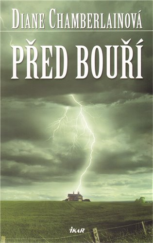 Před bouří - Diane Chamberlainová | Booksquad.ink