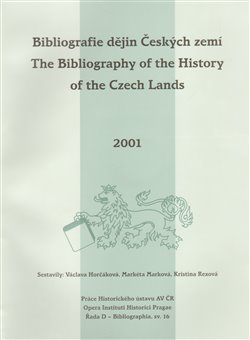 Obálka titulu Bibliografie dějin Českých zemí za rok 2001. The Bibliography of the History of the Czech Lands for the year 2001