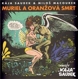 Obálka titulu Muriel a oranžová smrt