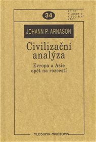 Civilizační analýza. Evropa a Asie opět na rozcestí