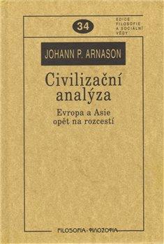Obálka titulu Civilizační analýza. Evropa a Asie opět na rozcestí