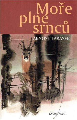 Moře plné srnců - Arnošt Tabášek | Booksquad.ink