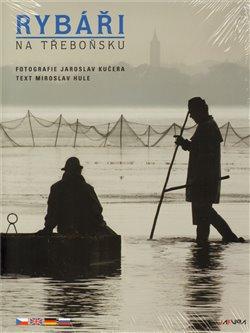 Obálka titulu Rybáři na Třeboňsku