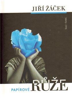 Obálka titulu Papírové růže