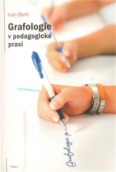 Obálka titulu Grafologie v pedagogické praxi