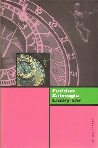 Lásky žár - Feridun Zaimoglu | Booksquad.ink
