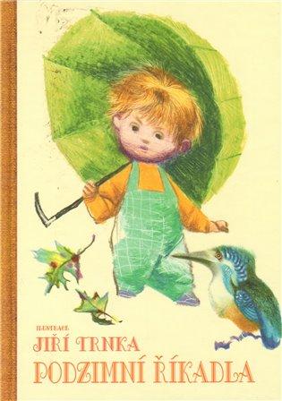 Podzimní říkadla - Jiří Trnka | Booksquad.ink