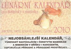 Obálka titulu Vaříme dětem + Lunární kalendář pro maminky a miminka 2010