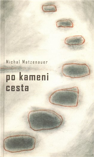 Po kameni cesta - Michal Matzenauer   Booksquad.ink