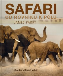 Obálka titulu Safari od rovníku k pólu