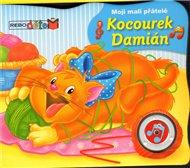 Kocourek Damián - Moji malí přátelé - zvuková knížka