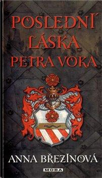 Obálka titulu Poslední láska Petra Voka