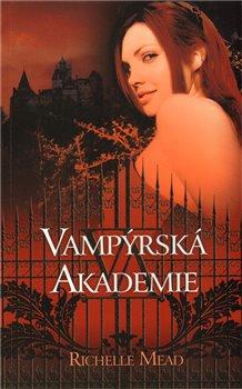 Obálka titulu Vampýrská akademie 1