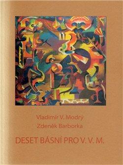 Obálka titulu Deset básní pro V.V.M.