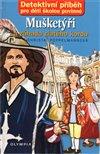 Obálka knihy Mušketýři a záhada zlatého kordu