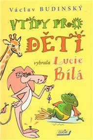 Vtipy pro děti vybrala Lucie Bílá