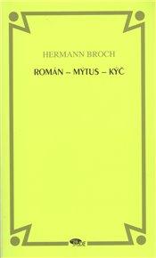 Román - mýtus - kýč