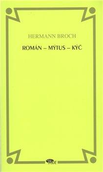 Obálka titulu Román - mýtus - kýč