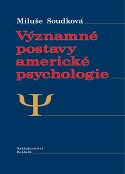 Obálka titulu Významné postavy americké psychologie