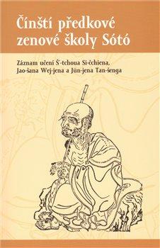 Obálka titulu Čínští předkové zenové školy Sótó