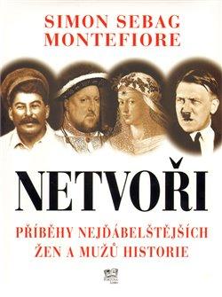 Obálka titulu Netvoři - Příběhy nejďábelštějších žen a mužů historie