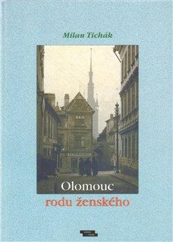 Obálka titulu Olomouc rodu ženského