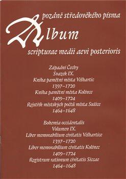 Obálka titulu Album pozdně středověkého písma - svazek IX.