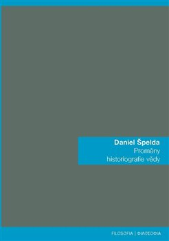 Obálka titulu Proměny historiografie vědy