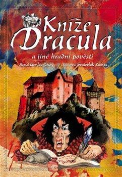 Obálka titulu Kníže Dracula a jiné hradní pověsti