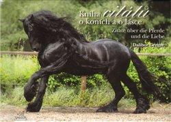 Obálka titulu Kniha citátů o koních a o lásce/Zitate über die Pferde und die Liebe