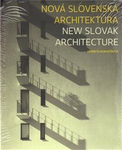 Obálka titulu Nová slovenská architektúra