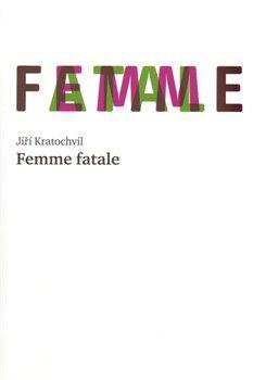 Obálka titulu Femme fatale