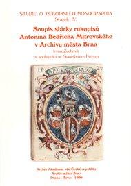 Soupis sbírky rukopisů Antonína Bedřicha Mitrovského v Archivu města Brna