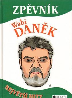 Zpěvník /Wabi Daněk/