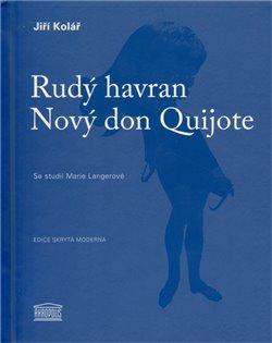 Obálka titulu Rudý havran / Nový don Quijote