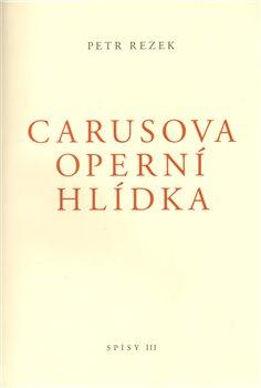 Obálka titulu Carusova operní hlídka