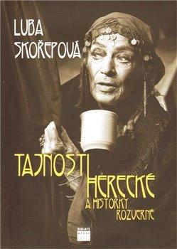 Obálka titulu Tajnosti herecké a historky rozverné
