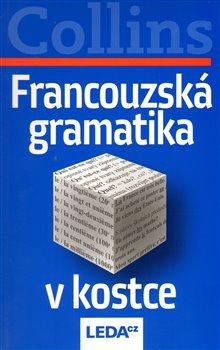 Obálka titulu Francouzská gramatika v kostce