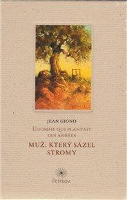 Muž, který sázel stromy - L´homme qui plantait des arbres
