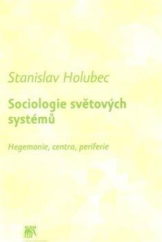 Obálka titulu Sociologie světových systémů
